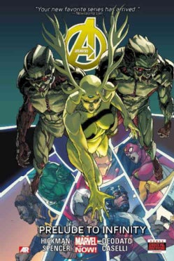 Avengers 3: Prelude to Infinity (Marvel Now) (Hardcover)