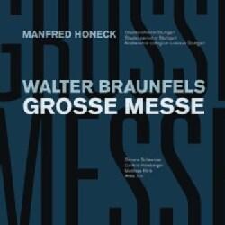 W. BRAUNFELS - GROSSE MESSE OP.37