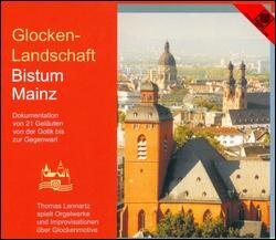 Thomas Lennarts - Glocken-Landschaft Bistum Mainz