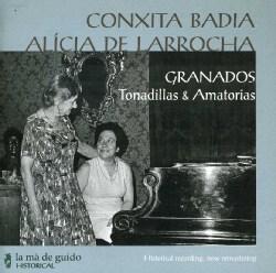 Conxita Badla - Granados: Tonadillas & Amatorias