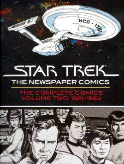 Star Trek: the Newspaper Comics 2: Complete Dailies and Sundays 1981-1983 (Hardcover)