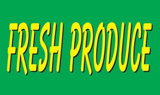 Fresh Produce Vinyl Advertising Sign