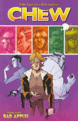 Chew 7: Bad Apples (Paperback)