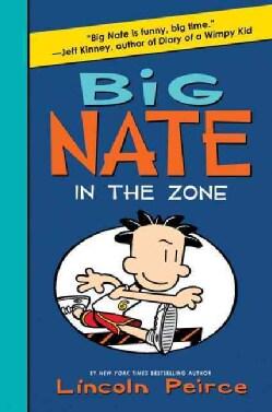 Big Nate in the Zone (Hardcover)