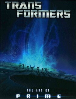 Transformers: The Art of Prime (Hardcover)