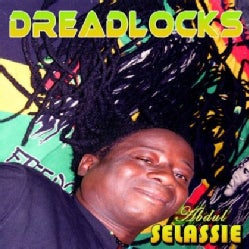 ABDUL SELASSIE - DREADLOCKS