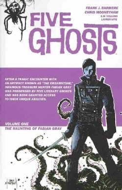 Five Ghosts 1: The Haunting of Fabian Gray (Paperback)