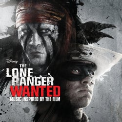 Original Soundtrack - The Lone Ranger: Wanted