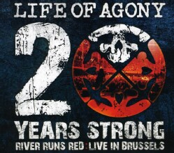 Life Of Agony - 20 Years Strong