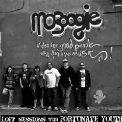 FORTUNATE YOUTH - MOBOOGIE LOFT SESSIONS WITH FORTUNATE YOUTH
