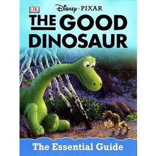 The Good Dinosaur: The Essential Guide (Hardcover)