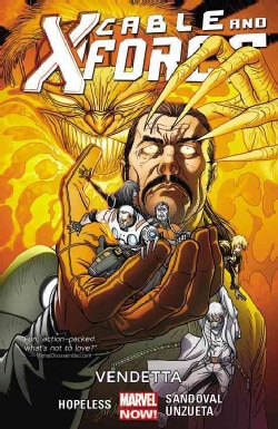 Cable and X-Force 4: Vendettas (Paperback)
