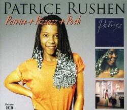 PATRICE RUSHEN - PATRICE & PIZAZZ & POSH
