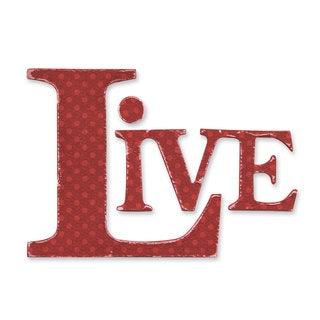 Sizzix Originals 'Live' Phrase Die