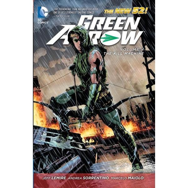 Green Arrow 4: The Kill Machine (Paperback)