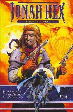 Jonah Hex: Shadows West (Paperback)