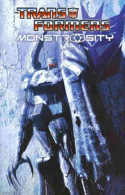The Transformers: Monstrosity (Paperback)
