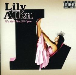 Lily Allen - It's Not Me, It's You (Parental Advisory)