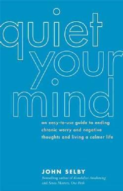 Quiet Your Mind (Paperback)