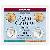 American Coin Treasures 2008 Lost Coins Never Released for Circulation