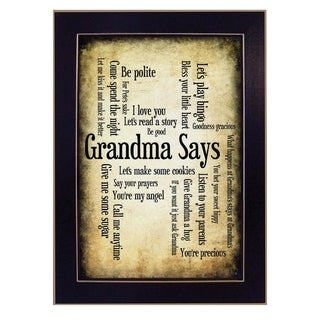 """Grandma Says"" By Susan Ball, Printed Wall Art, Ready To Hang Framed Poster, Black Frame"