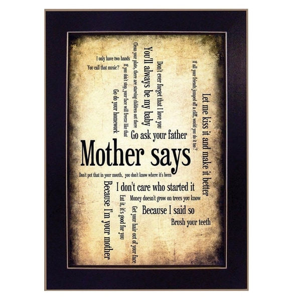 Shop Mother Says By Susan Ball Printed Wall Art Ready To Hang