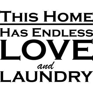 Design on Style This Home has Endless Love and Laundry Vinyl Art Quote