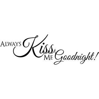 Design on Style 'Always Kiss Me Goodnight' Vinyl Art Quote