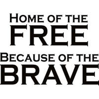 Design on Style 'Home of the Free Because of the Brave' Vinyl Art Quote