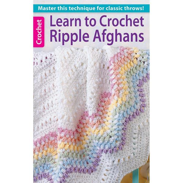 Leisure Arts - Learn To Crochet Ripple Afghans