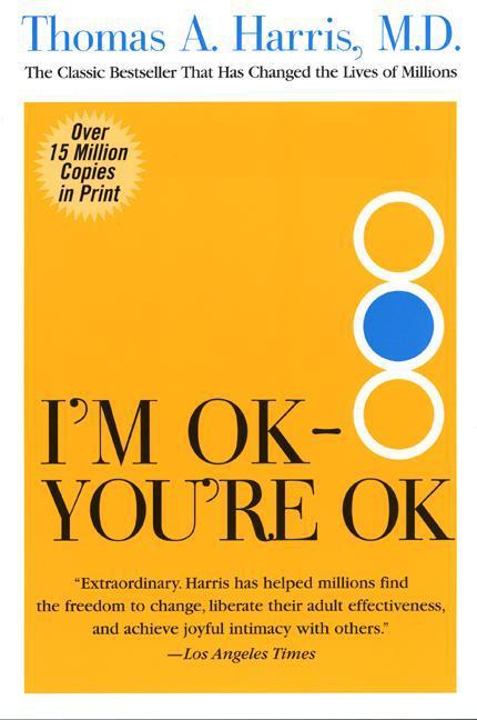 I'm Ok, You're Ok (Paperback)