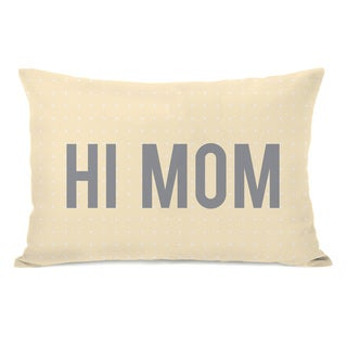 'Hi Mom' Throw Pillow