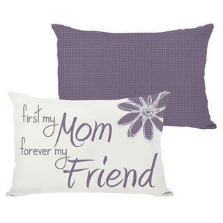 First Mom Forever Friend Throw Pillow