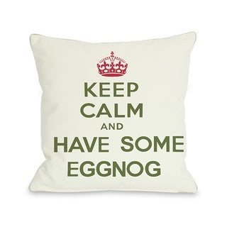 Keep Calm & Have Some Eggnog Throw Pillow