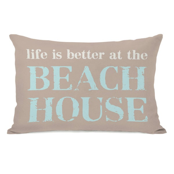 Life is Better At the Beach House Throw Pillow