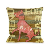 Friend Forever Wood Dog Throw Pillow
