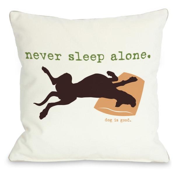 Never Sleep Alone Throw Pillow