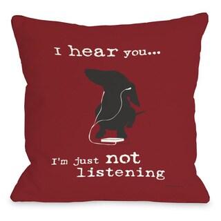 Not Listening Red Throw Pillow