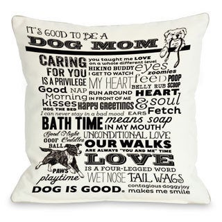 Proud to be a Dog Mom White Throw Pillow