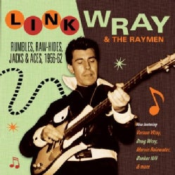 LINK WRAY & THE RAYMEN - RUMBLES RAW-HIDES JACKS & ACES 1956-62