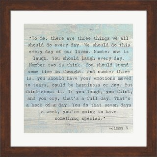 'Three Things, Jimmy V Quote' Framed Art