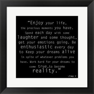 'Enjoy Life, Jimmy V Quote' Framed Art