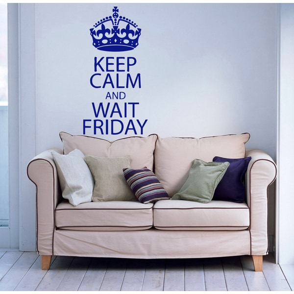Keep Calm and Wait Friday Vinyl Wall Decal
