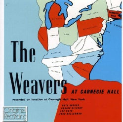 WEAVERS - WEAVERS AT CARNEGIE HALL