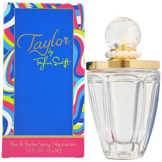 Taylor Swift Taylor Women S 3 4 Ounce Eau De Parfum Spray Overstock 8569826