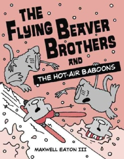 The Flying Beaver Brothers 5: The Flying Beaver Brothers and the Hot-air Baboons (Paperback)