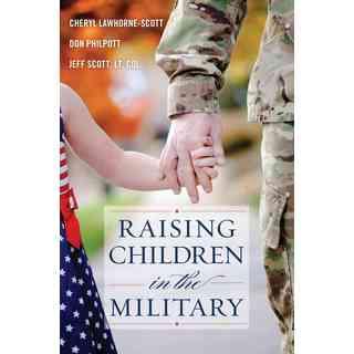 Raising Children in the Military (Hardcover)