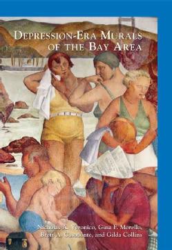 Depression-Era Murals of the Bay Area (Paperback)
