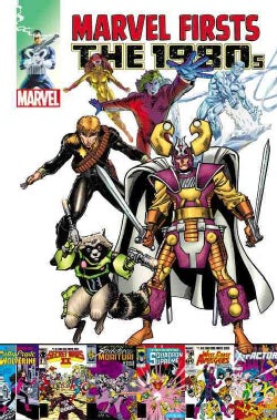 Marvel Firsts: The 1980s (Paperback)