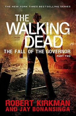 The Walking Dead: The Fall of the Governor Part Two (Paperback)